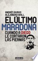 Libro de El último Maradona