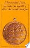 Libro de La Crisis Del Siglo Iii Y El Fin Del Mundo Antiguo