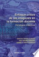 Libro de Enfoque Crítico Acerca De La Imágenes En La Formación Docente