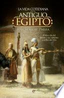 Libro de La Vida Cotidiana En El Antiguo Egipto