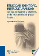 Libro de Etnicidad, Identidad, Interculturalidad