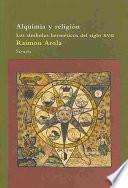 Libro de Alquimia Y Religión