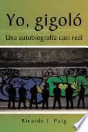 Libro de Yo, Gigoló