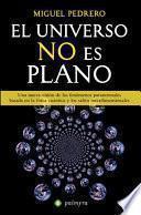 Libro de El Universo No Es Plano