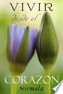 Libro de Vivir Desde El Corazon / Living From The Heart