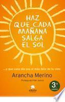 Libro de Haz Que Cada Mañana Salga El Sol