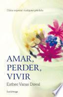 Libro de Amar, Perder, Vivir