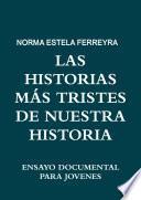 Libro de Las Historias Mas Tristes De Nuestra Historia