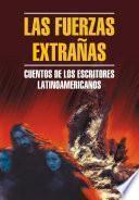 Libro de Чуждые силы. Рассказы латиноамериканских писателей. Книга для чтения на испанском языке
