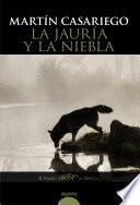Libro de La Jauría Y La Niebla