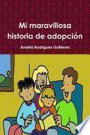 Libro de Mi Maravillosa Historia De Adopción