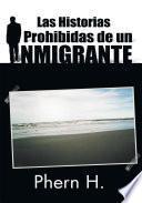 Libro de Las Historias Prohibidas De Un Inmigrante