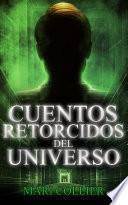Libro de Cuentos Retorcidos Del Universo