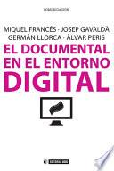 Libro de El Documental En El Entorno Digital
