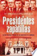 Libro de Los Presidentes En Zapatillas