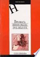 Libro de Diplomacia Hispano Inglesa En El Siglo Xvii