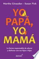 Libro de Yo Papá, Yo Mamá