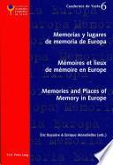 Libro de Memorias Y Lugares De Memoria De Europe