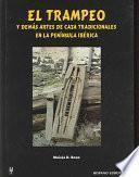 Libro de El Trampeo Y Demás Artes De Caza Tradicionales En La Península Ibérica