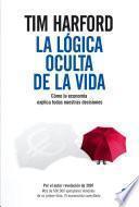 Libro de La Lógica Oculta De La Vida