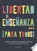 Libro de Libertad De Enseñanza… ¡para Todos!