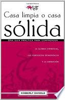 Libro de Casa Limpia O Casa Solida = Clean House, Strong House
