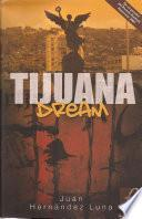 Libro de Tijuana Dream