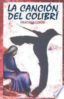 Libro de La Cancion Del Colibri