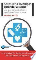 Libro de Aprender A Investigar, Aprender A Cuidar