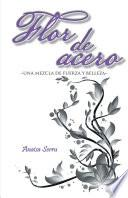 Libro de Flor De Acero