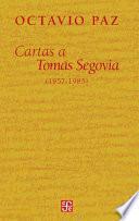 Libro de Cartas A Tomás Segovia, 1957 1985