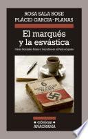 Libro de El Marqués Y La Esvástica