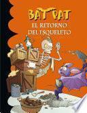 Libro de El Retorno Del Esqueleto (bat Pat 18)