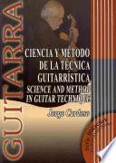 Libro de Ciencia Y Método De La Técnica Guitarrística