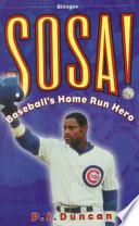 Libro de Sosa! Baseball S Home Run Hero