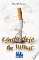 Libro de Cómo Dejé De Fumar