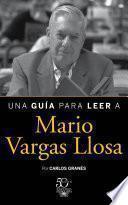 Libro de Una Guía Para Leer A Mario Vargas Llosa