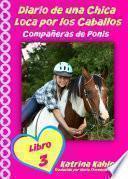 Libro de Diario De Una Chica Loca Por Los Caballos: Compañeras De Ponis