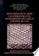Libro de Analogías En El Arte, La Literatura Y El Pensamiento Del Exilio Español De 1939