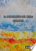 Libro de La PerversiÓn Del Cielo
