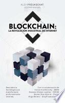 Libro de Blockchain: La Revolución Industrial De Internet