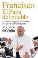 Libro de Francisco. El Papa Del Pueblo