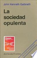 Libro de La Sociedad Opulenta