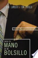 Libro de Saque Su Mano De Mi Bolsillo