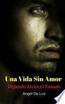 Libro de Una Vida Sin Amor