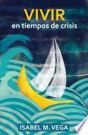 Libro de Vivir En Tiempos De Crisis