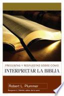 Libro de Preguntas Y Respuestas Sobre Como Interpretar La Biblia