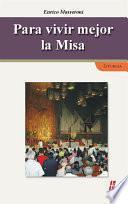 Libro de Para Vivir Mejor La Misa