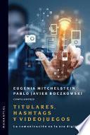 Libro de Titulares, Hashtags Y Videojuegos
