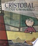 Libro de Cristobal Tiene Un Sueno / Christopher Has A Dream